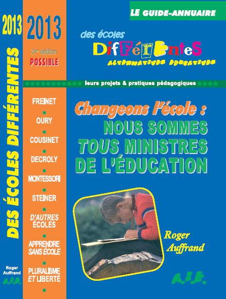 huge discount 9bfac 95517 LE GUIDE ANNUAIRE DES ECOLES DIFFERENTES LE guide annuaire des écoles
